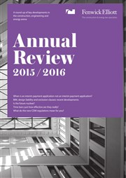 Fenwick Elliott annual review - November 2015